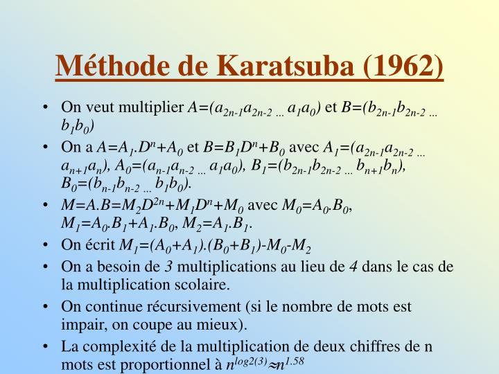 Méthode de Karatsuba (1962)