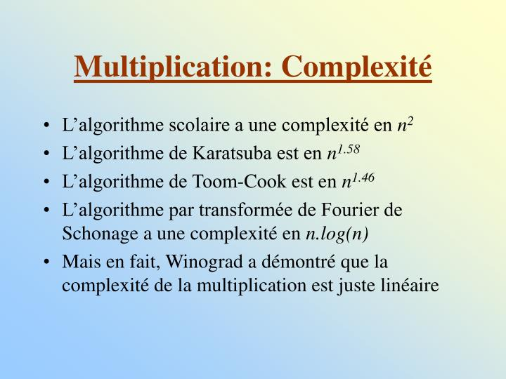 Multiplication: Complexité