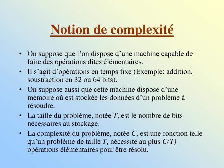 Notion de complexité