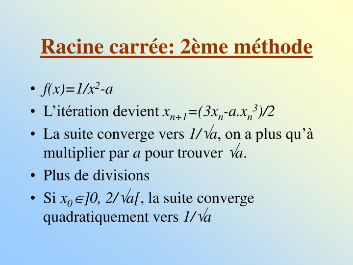 Racine carrée: 2ème méthode