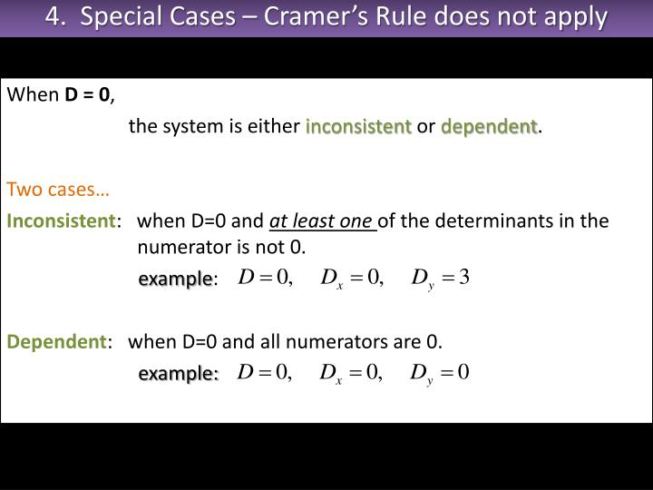 4.  Special Cases – Cramer's Rule does not apply