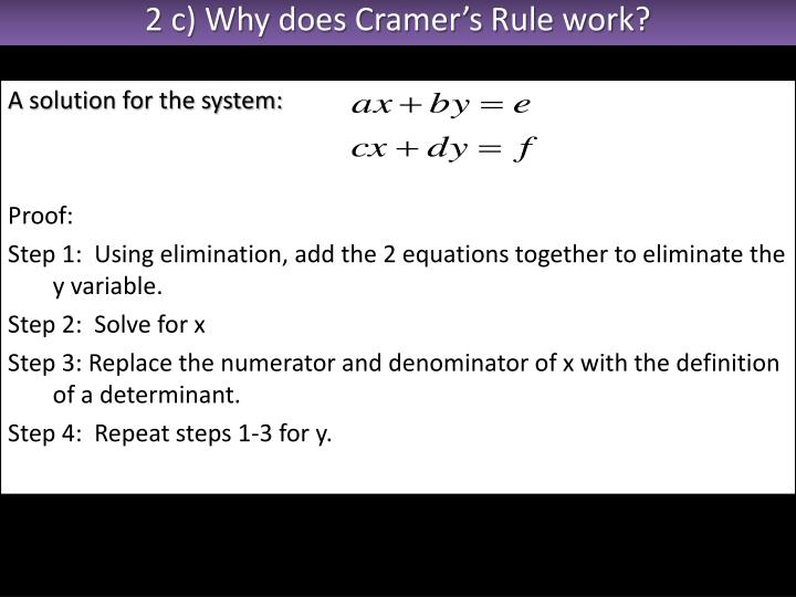 2 c) Why does Cramer's Rule work?