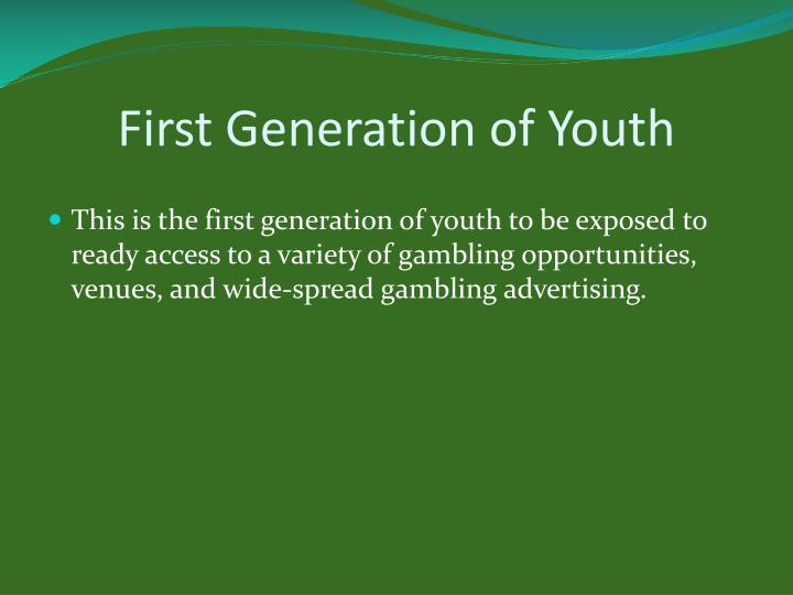 First Generation of Youth