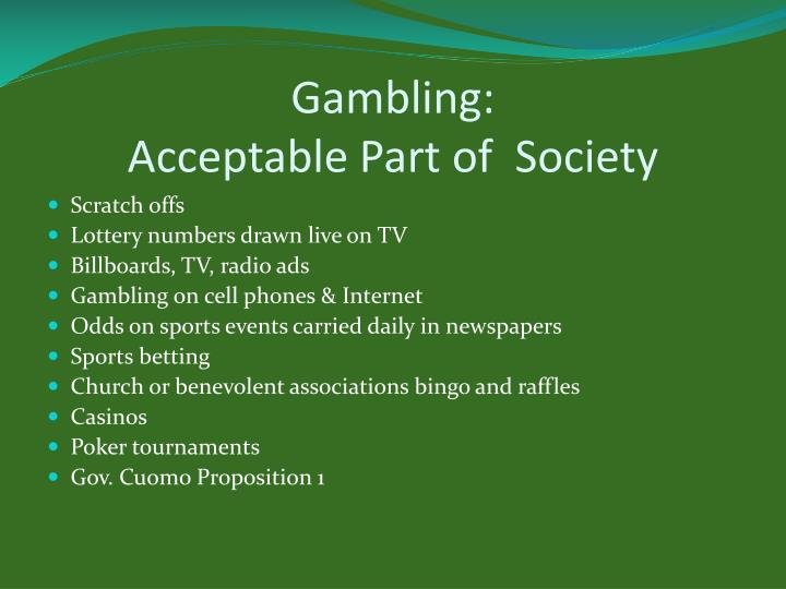 Gambling acceptable part of society