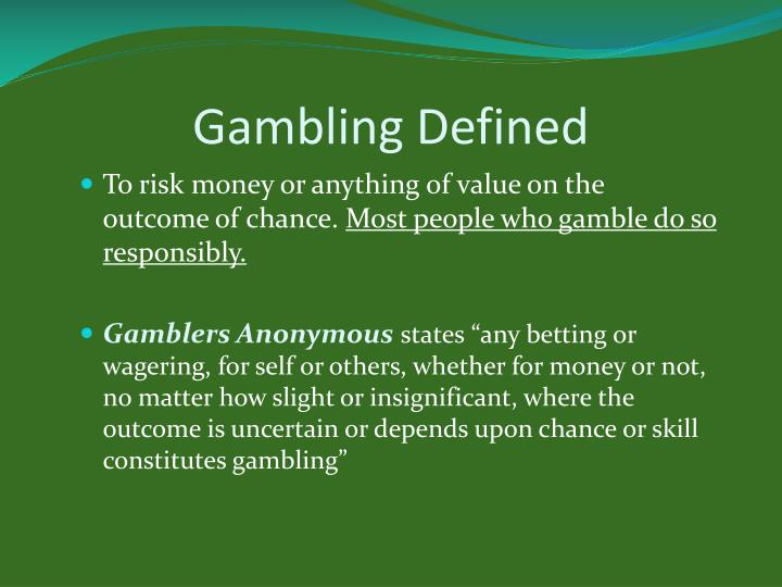 Gambling Defined