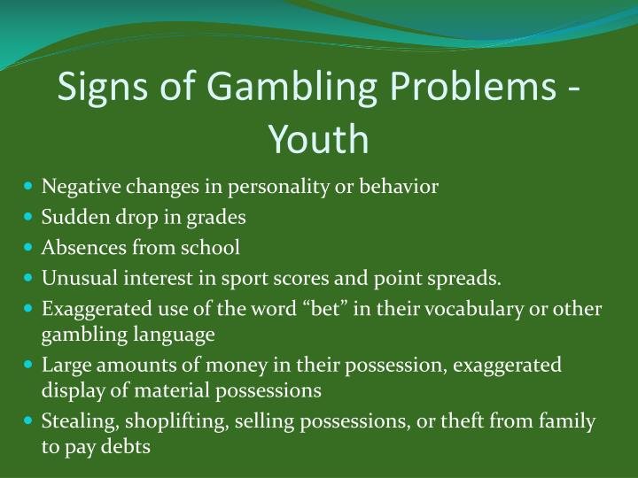 Signs of Gambling Problems - Youth