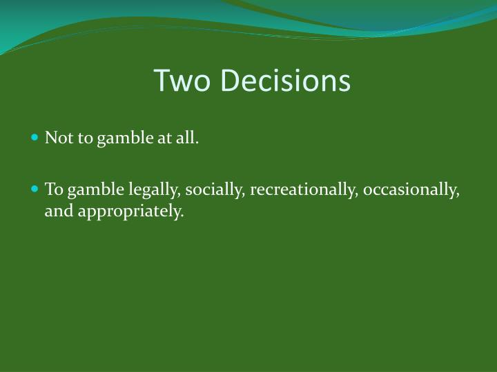 Two Decisions