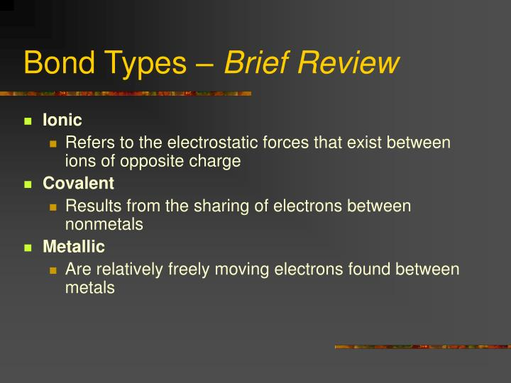 Bond types brief review