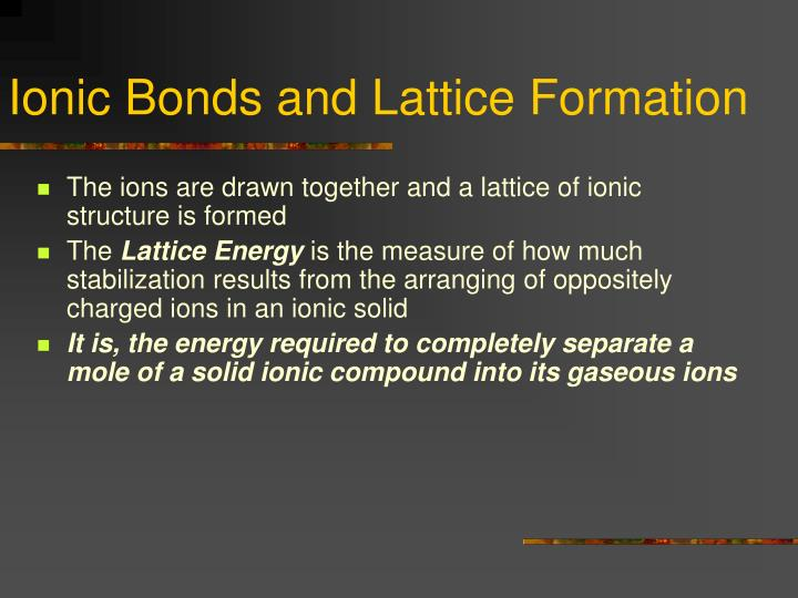 Ionic Bonds and Lattice Formation
