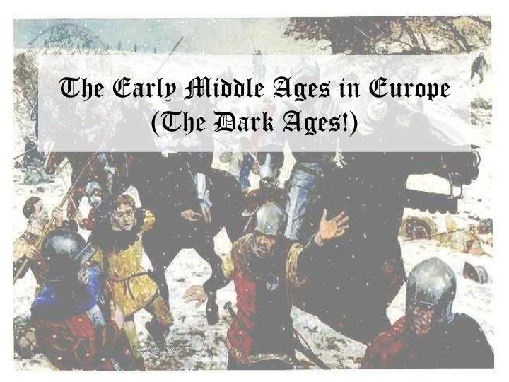 Essay on the dark ages
