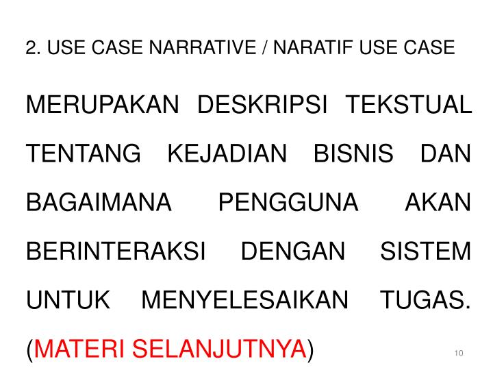 2. USE CASE NARRATIVE / NARATIF USE CASE
