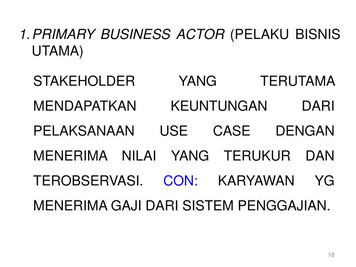 PRIMARY BUSINESS ACTOR