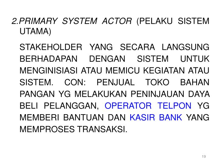 2.PRIMARY SYSTEM ACTOR