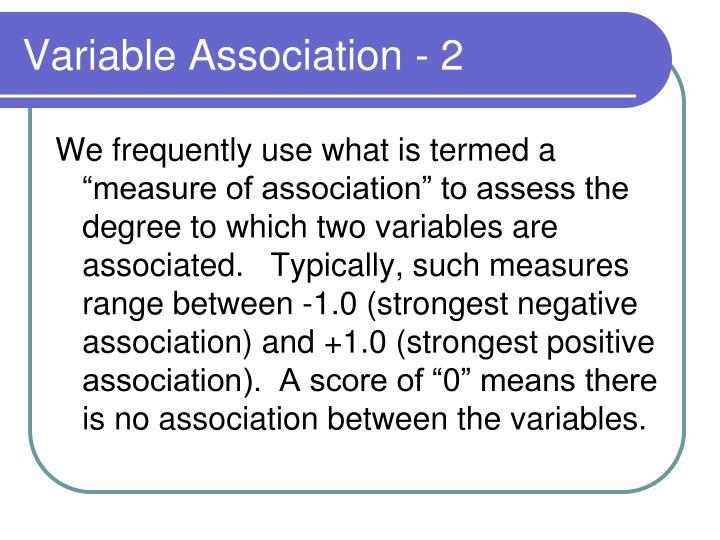 Variable Association - 2