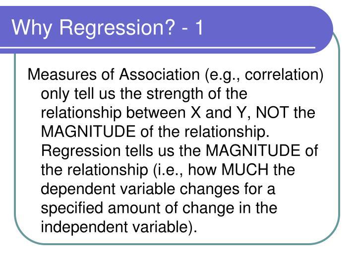 Why Regression? - 1