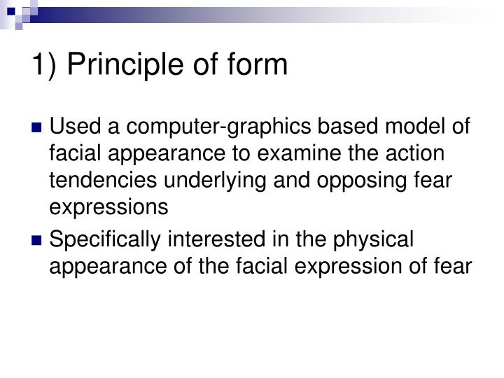 1) Principle of form