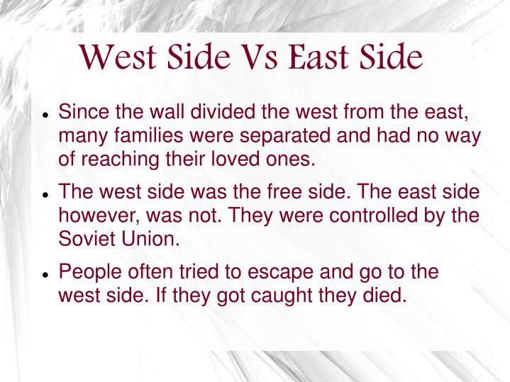 West Side Vs East Side