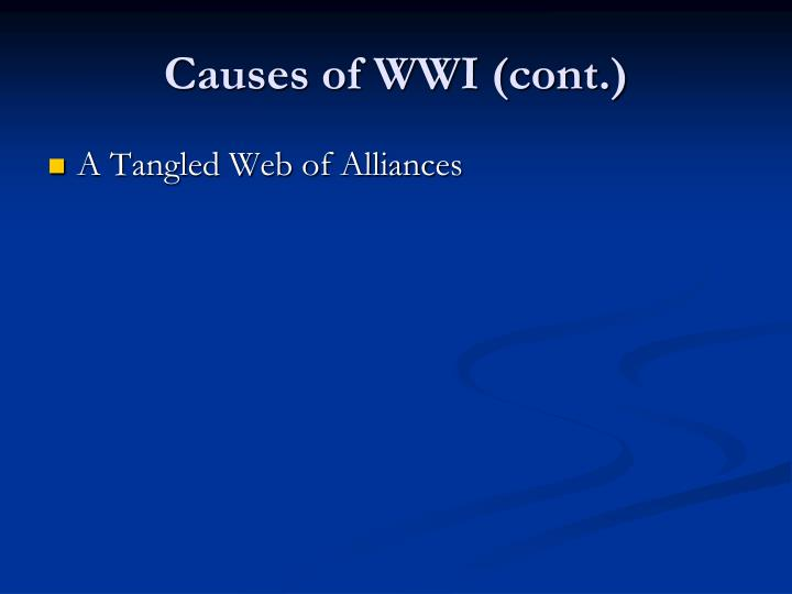 Causes of WWI (cont.)