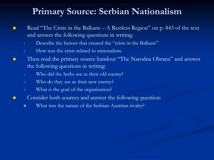Primary Source: Serbian Nationalism