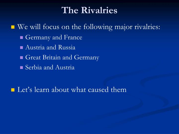 The Rivalries