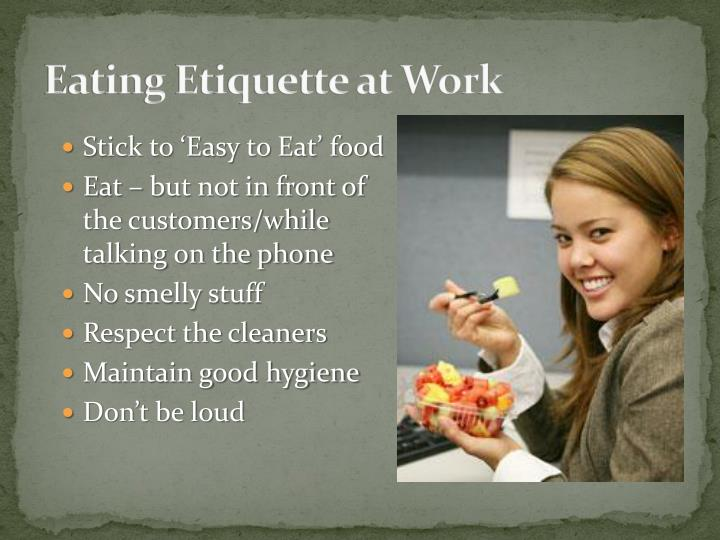 Eating Etiquette at Work