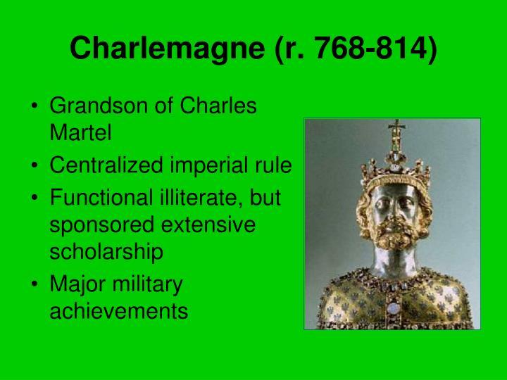 Charlemagne (r. 768-814)