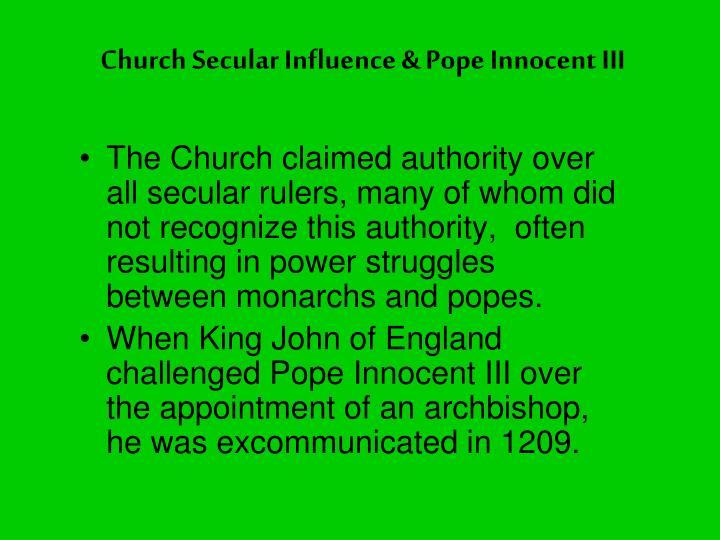 Church Secular Influence & Pope Innocent III