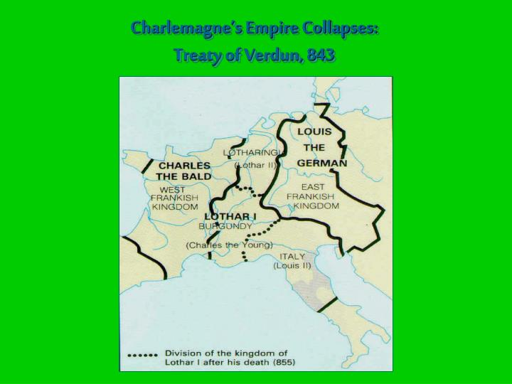 Charlemagne's Empire Collapses: