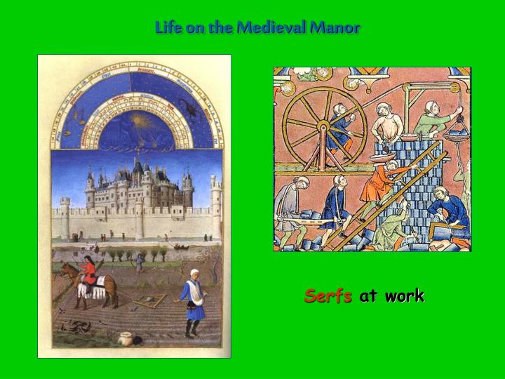 Life on the Medieval Manor