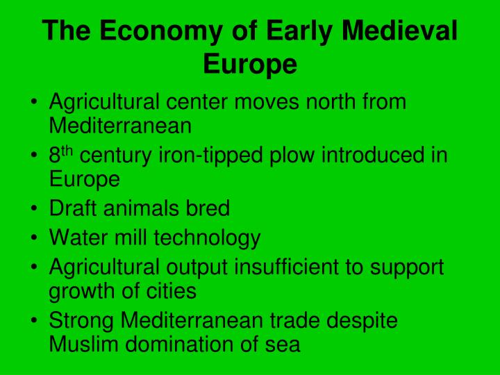 The Economy of Early Medieval Europe