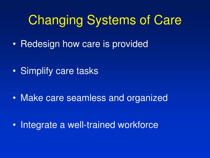 Changing Systems of Care