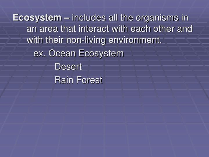 Ecosystem –