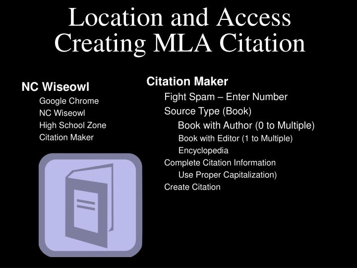 Location and Access Creating MLA Citation