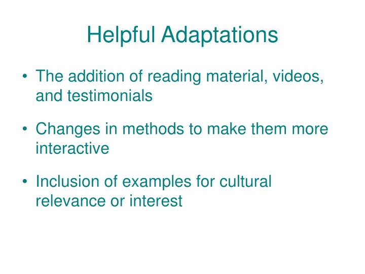 Helpful Adaptations