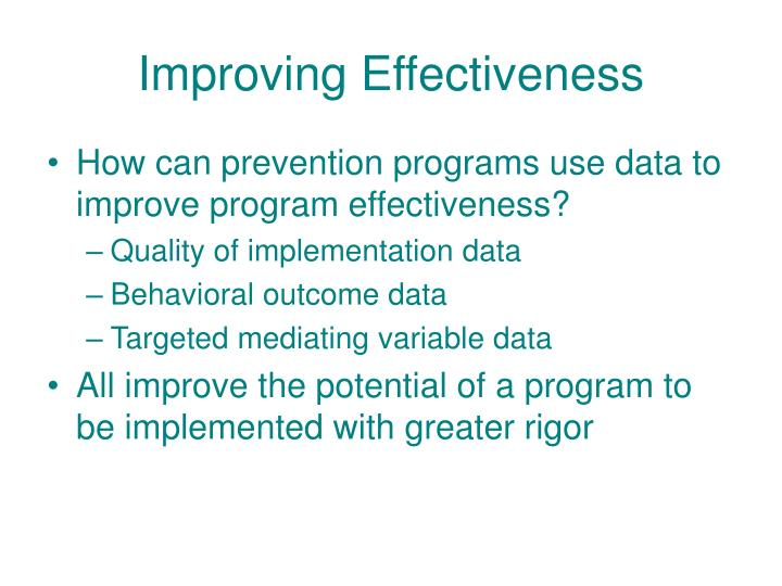 Improving Effectiveness