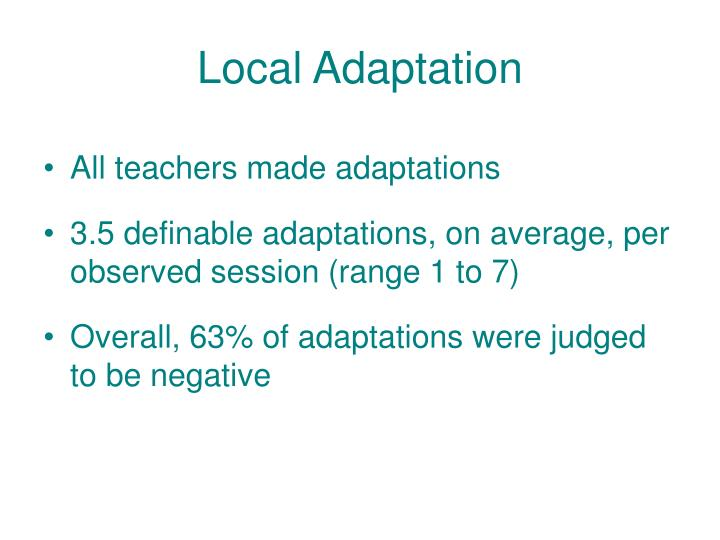 Local Adaptation