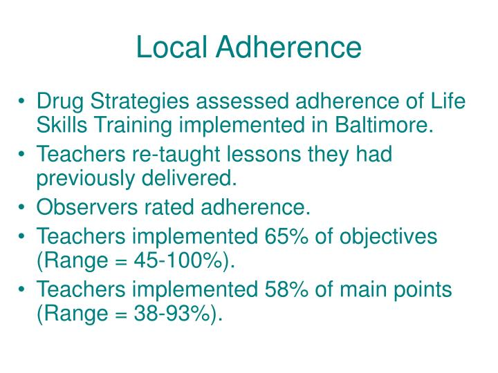 Local Adherence