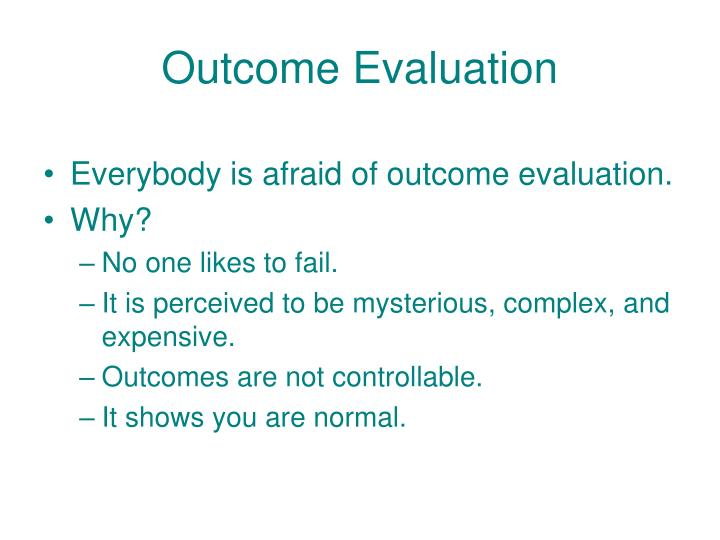 Outcome Evaluation