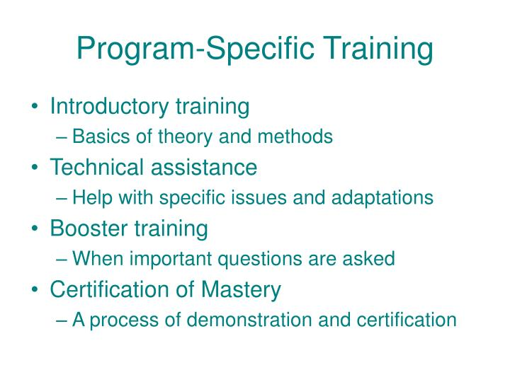 Program-Specific Training