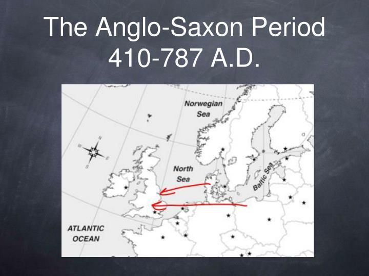 The Anglo-Saxon Period