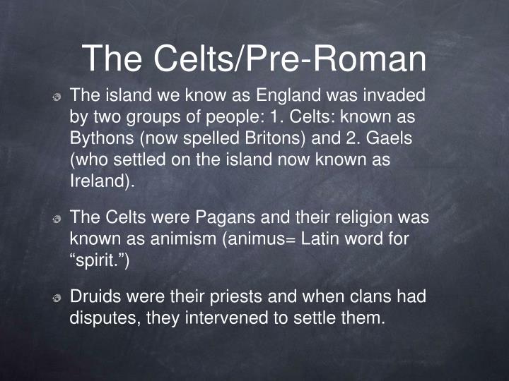The Celts/Pre-Roman