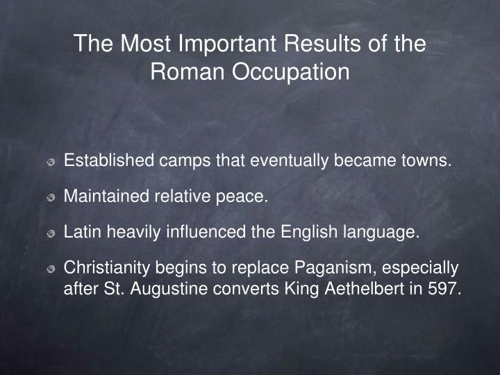 The Most Important Results of the Roman Occupation