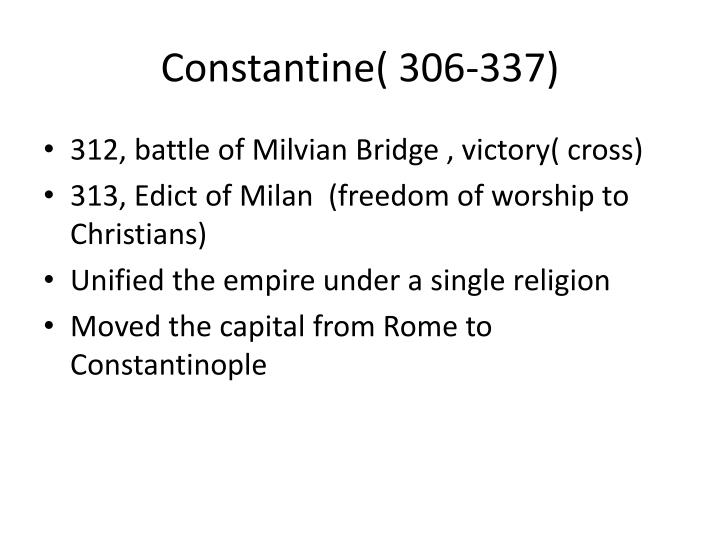 Constantine( 306-337)