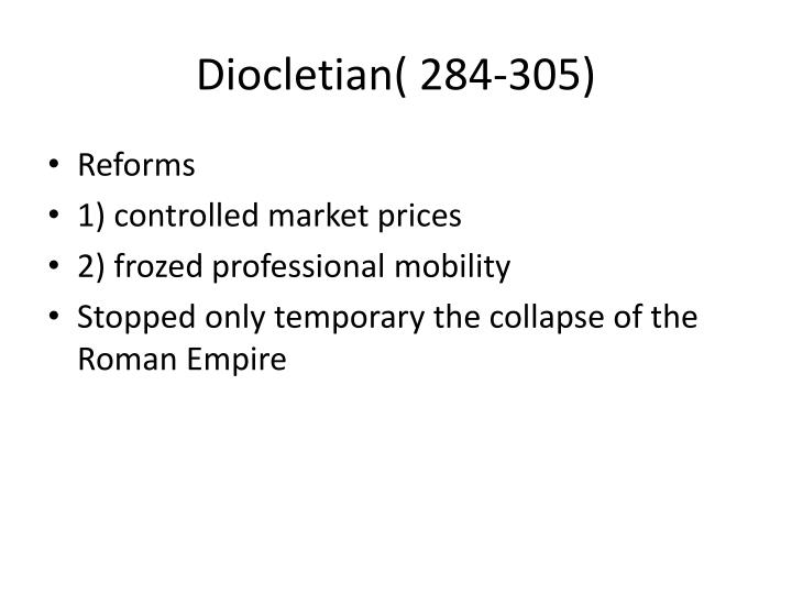 Diocletian( 284-305)