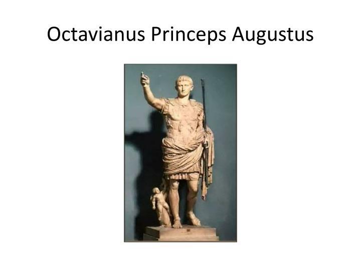 Octavianus Princeps Augustus