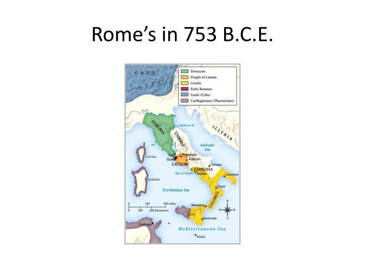 Rome's in 753 B.C.E.