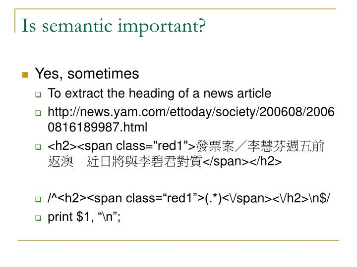 Is semantic important?