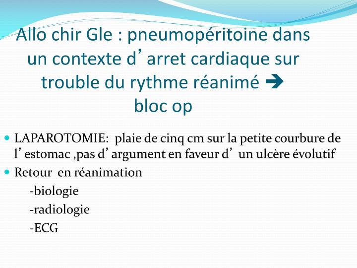 Allo chir Gle : pneumopéritoine dans un contexte d