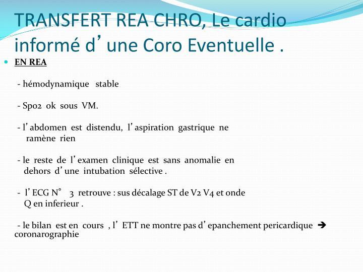 TRANSFERT REA CHRO, Le cardio informé d