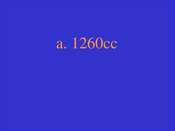 a. 1260cc